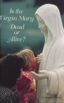 is mary alive?